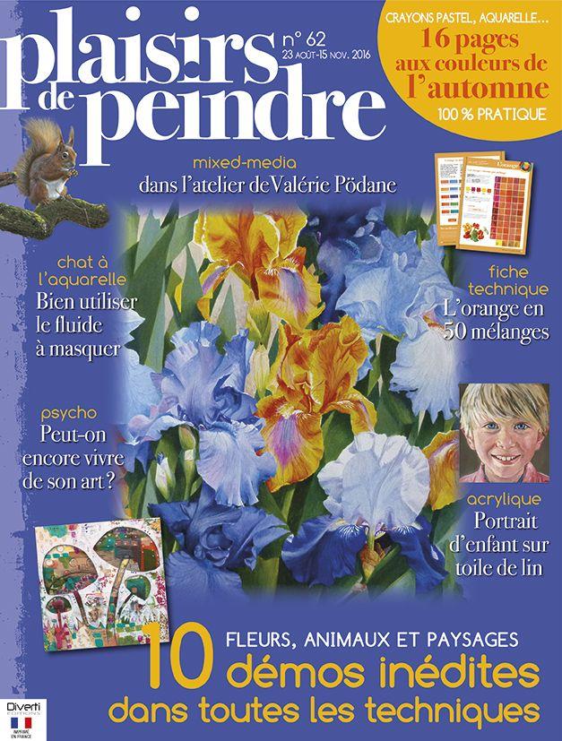 Revue Plaisirs de peindre N°62 - août-novembre 2016