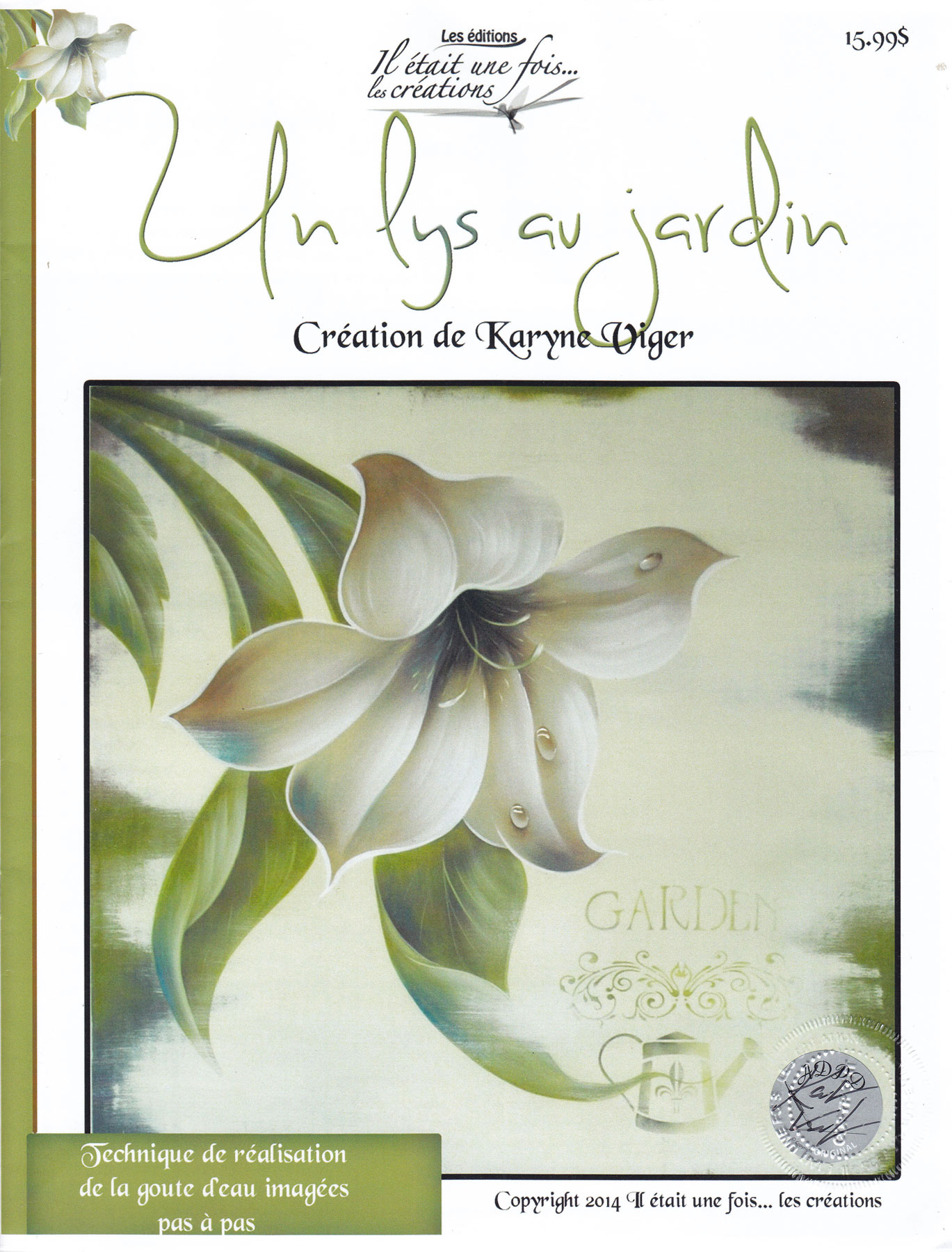 Un lys au jardin - Karyne Viger