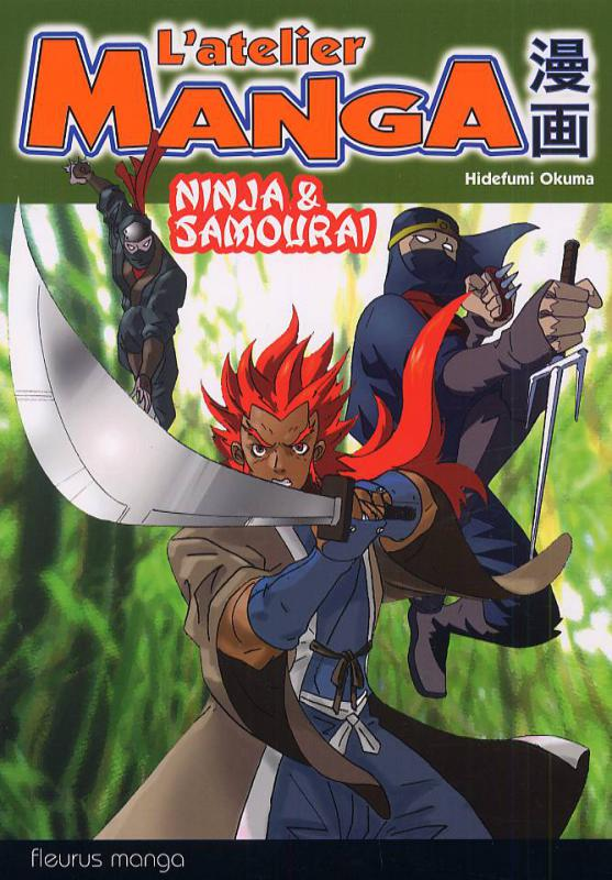 L\'Atelier Manga - Ninja & Samouraï - Hidefumi Okuma
