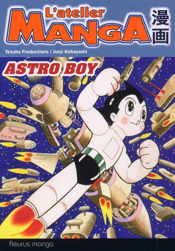 L\'Atelier Manga - Astro Boy - Junji Kobayashi