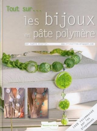 Les bijoux en pâte polymère  par Sophie Arzalier