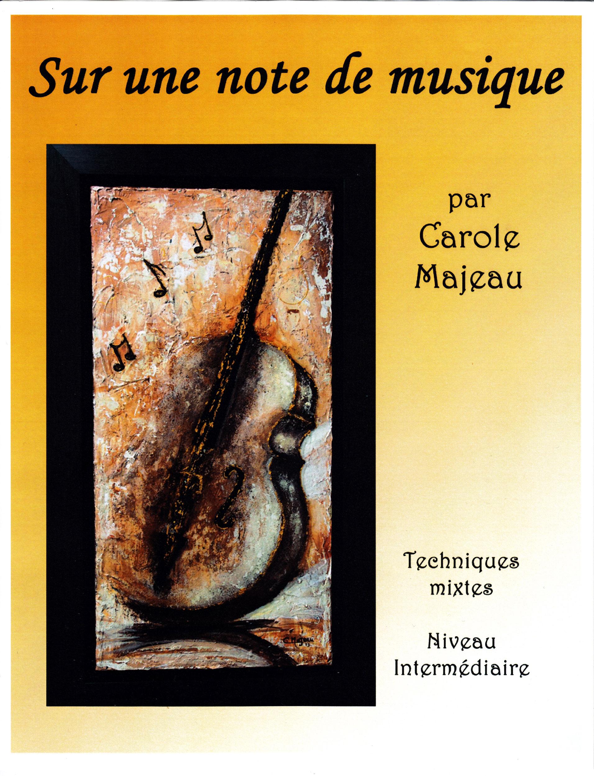 Sur une note de musique - Carole Majeau