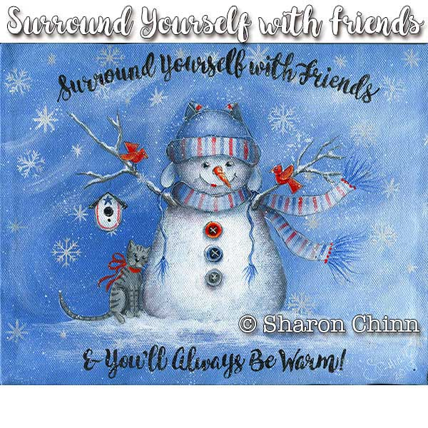 Surround yourself with friends par Sharon Chinn