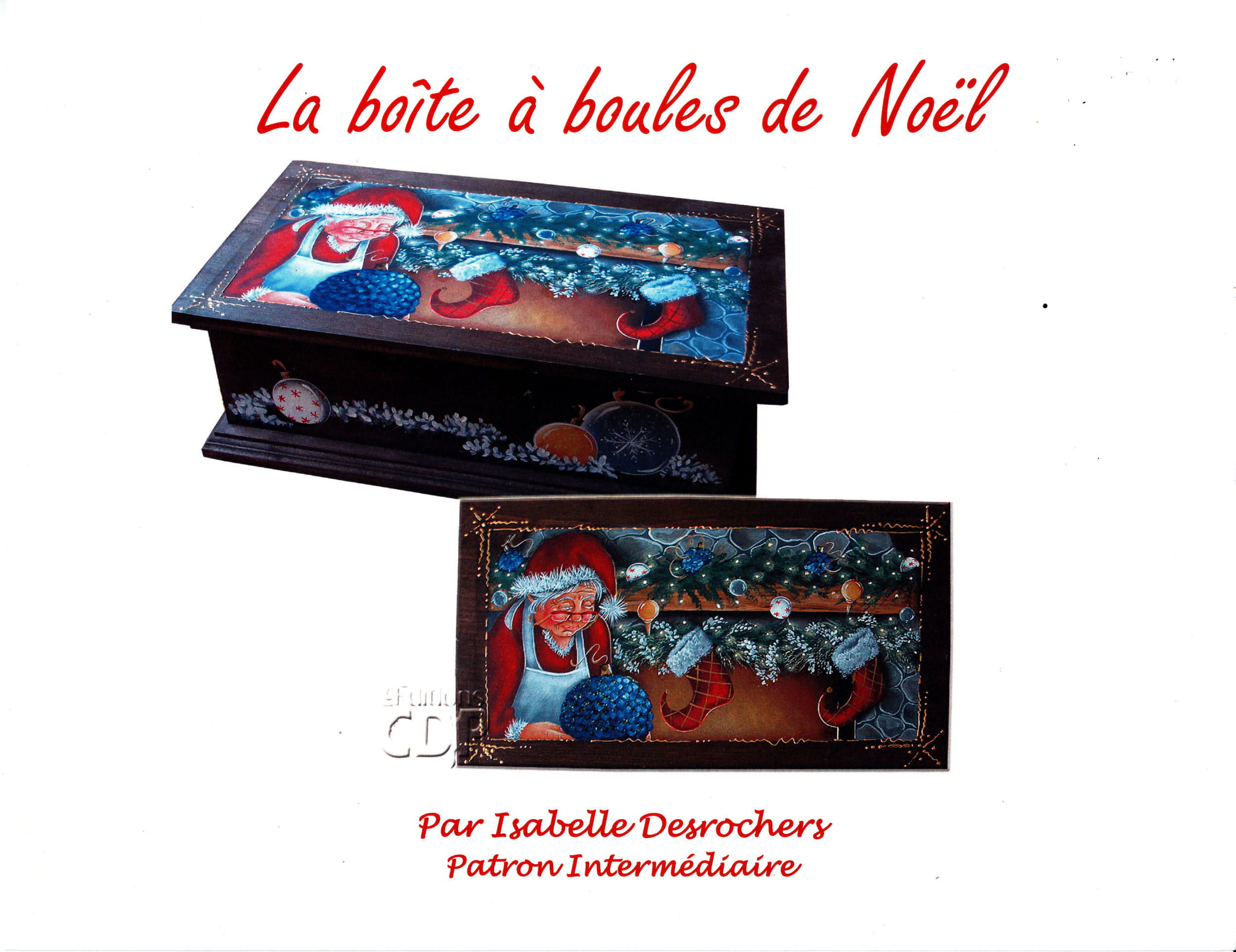 La boîte à boules de Noël - Isabelle Desrochers