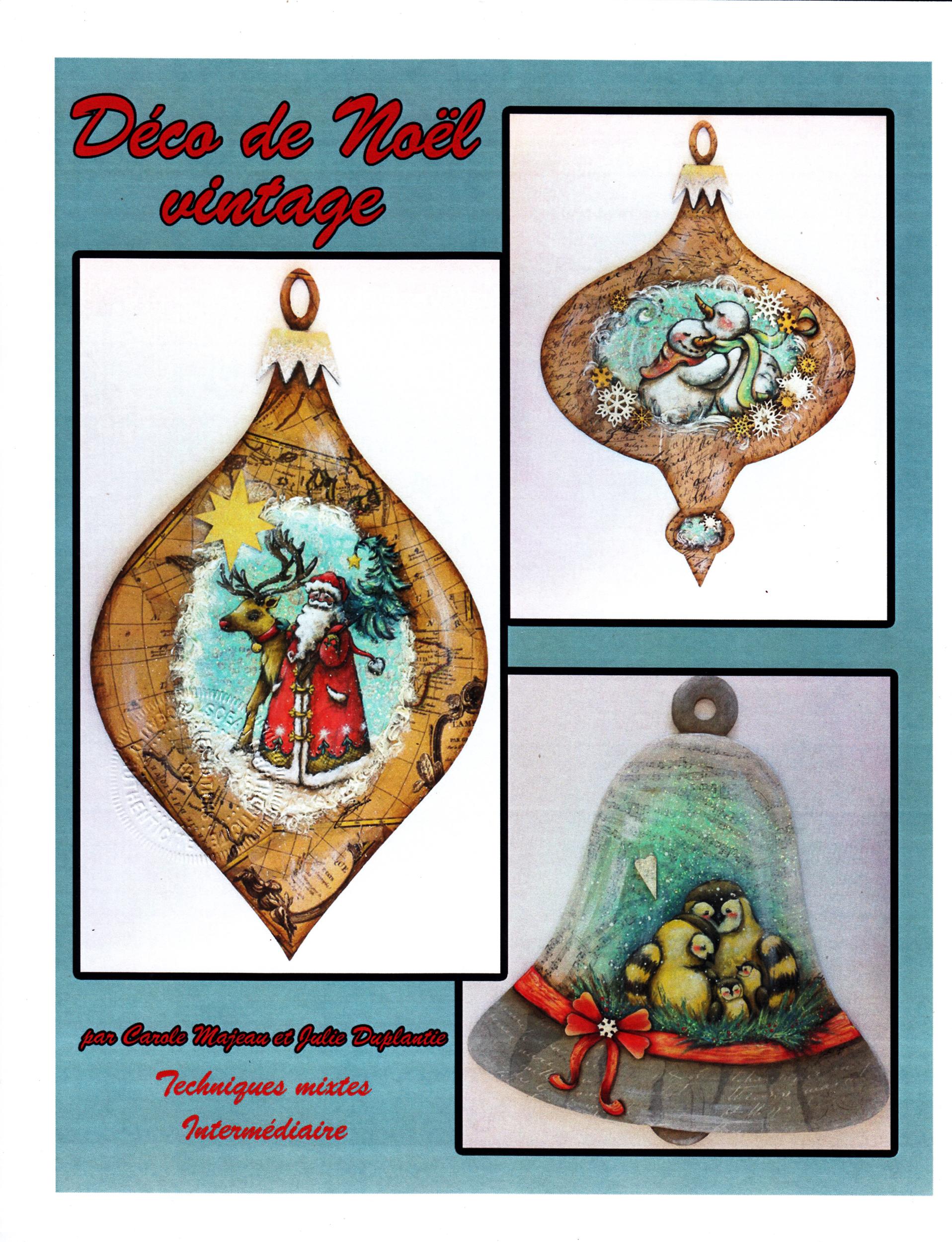 Déco de Noël Vintage par Carole Majeau et Julie Duplantié
