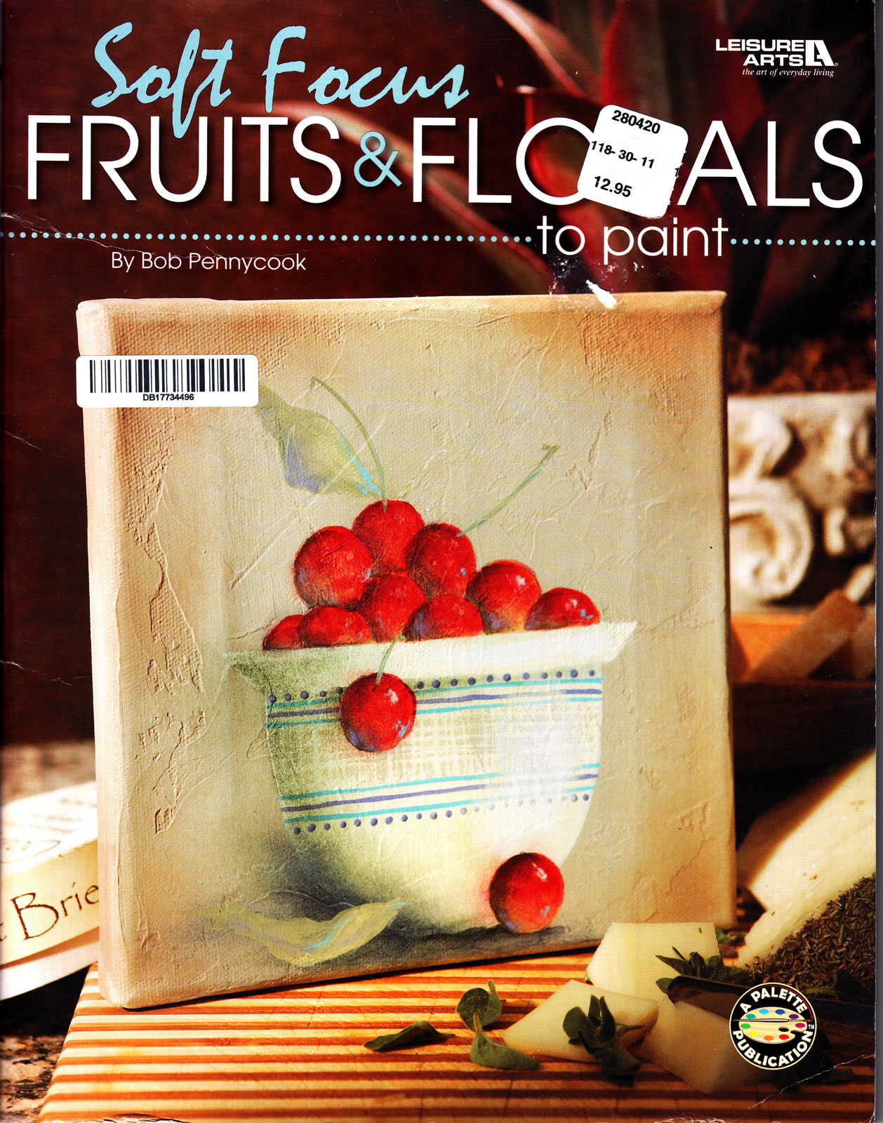 Fruits and florals - Bob Pennycook