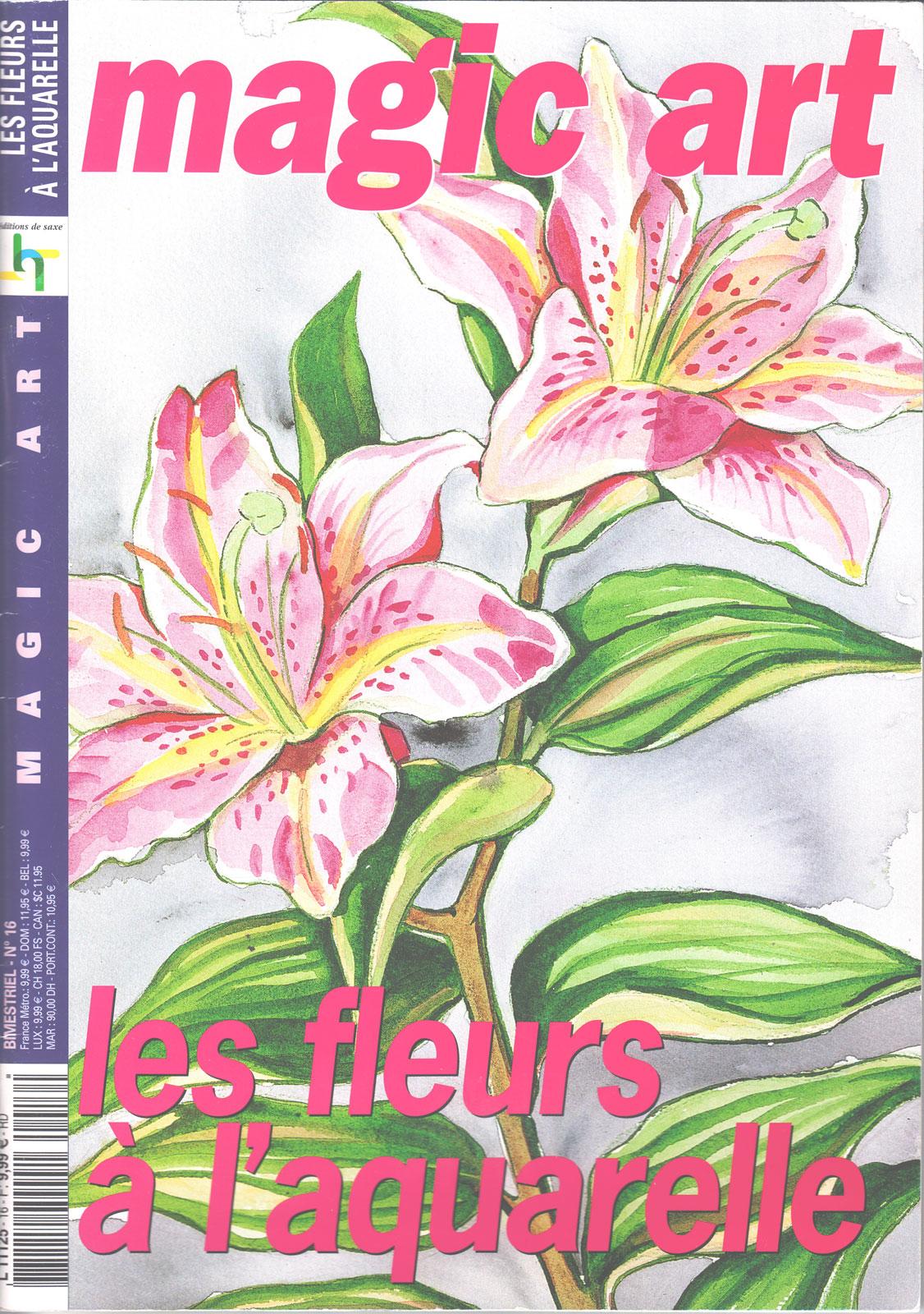 Revue Magic Art -  N°16 - les fleurs à l\'aquarelle