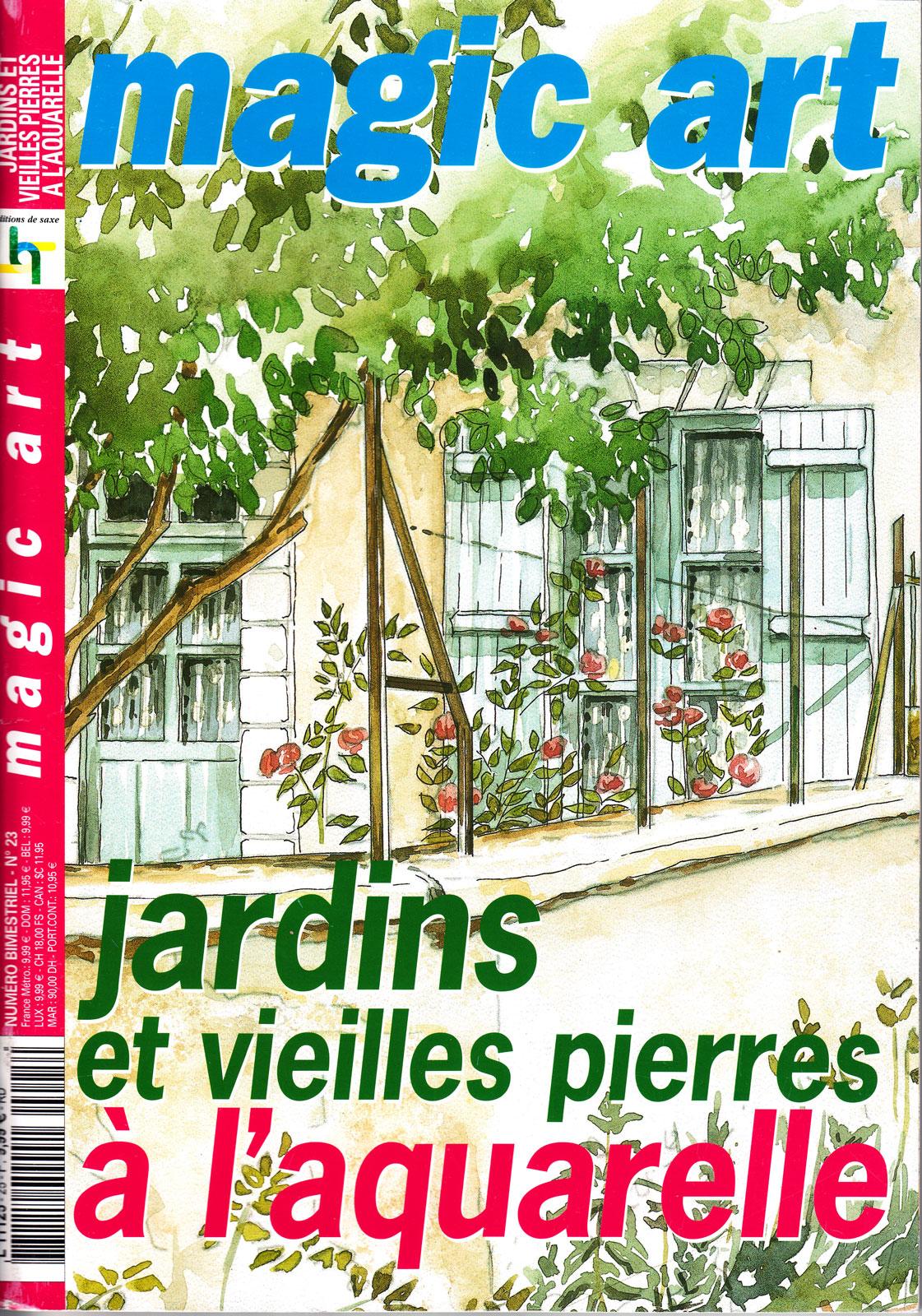 Revue Magic Art -  N°25 - Jardins et vieilles pierres à l\'aquarelle