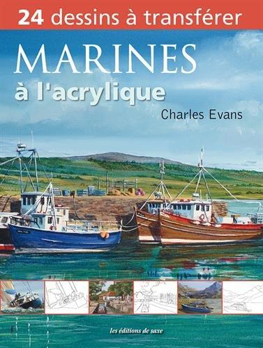 Marines à l'acrylique - C Evans
