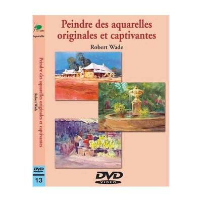 DVD - Peindre des aquarelles originales et captivantes