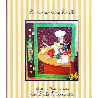 La cuisine selon Estelle - O. Massicotte