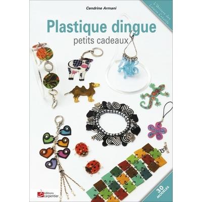 Plastique dingue - petits cadeaux