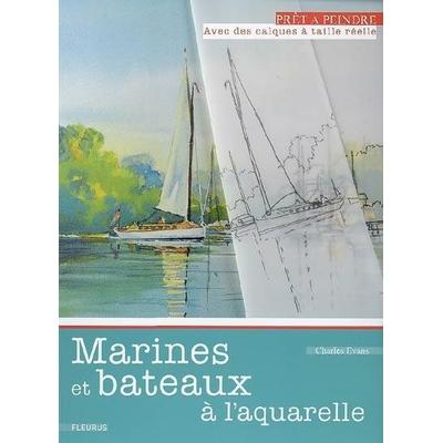 Prêt à peindre: marines et bateaux à l'aquarelle
