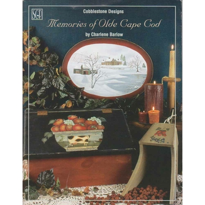 Memories of Olde Cape Cod - Charlene Barlow