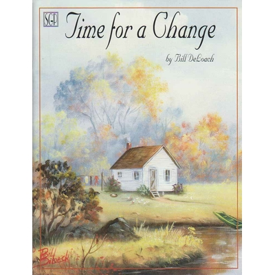 Time for a change - Bill Deloach