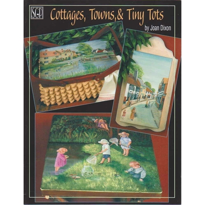 Cottages, Towns & Tiny Tots - Joan Dixon