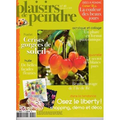 Revue Plaisirs de peindre - N°41 -mai/juil  2011