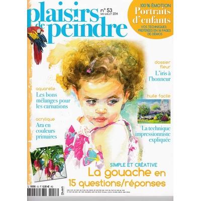 Revue Plaisirs de peindre - N°53 - mai/juil 2014