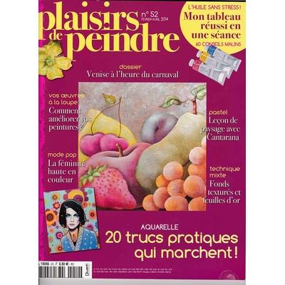Revue Plaisirs de peindre - N°52 - fev/avr 2014