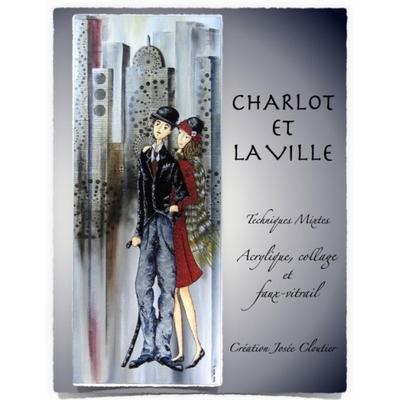 Charlot et la ville - Josée Cloutier