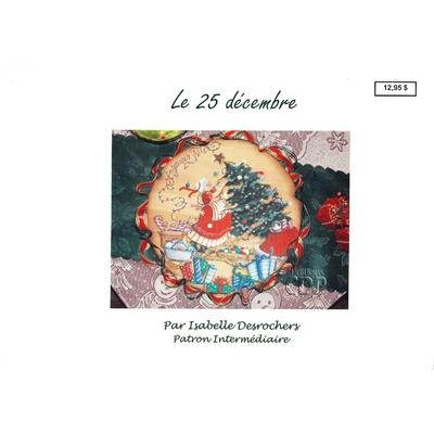 Le 25 décembre - Isabelle Desrochers