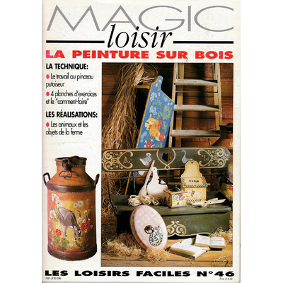 Revue Magic Loisir N°46 - peinture sur bois