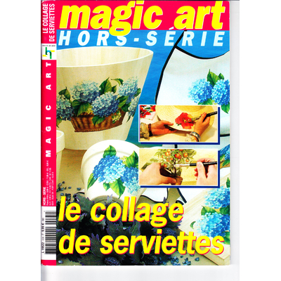Revue Magic art - 2 Numéros hors série - Le collage de serviettes