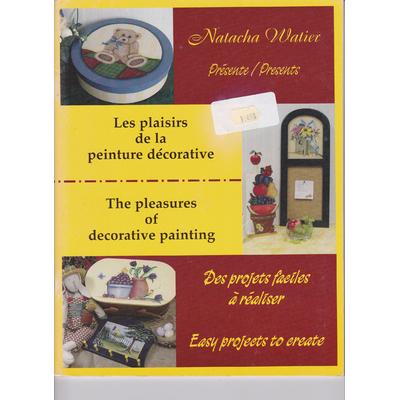 Les plaisirs de la peinture décorative - Natacha Watier
