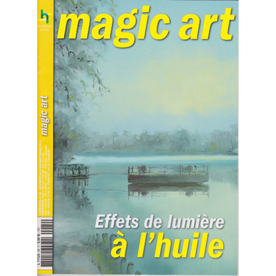 Revue Magic Art N°84 - Effets de lumière à l'huile