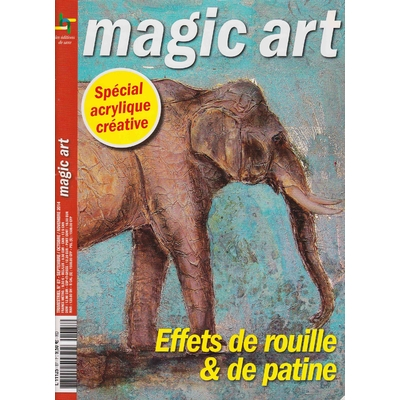 Revue Magic Art N°87 - Effets de rouille et de patine