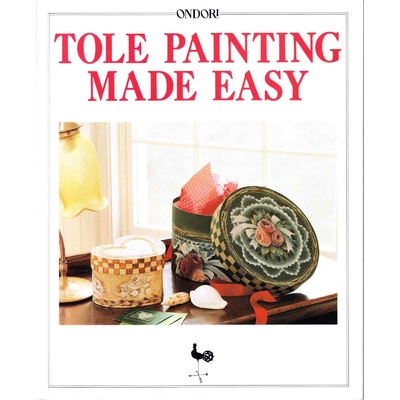 Tole painting made easy