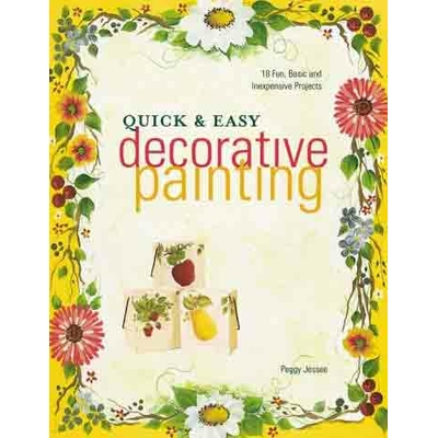 Quick and easy decorative painting - Peggy Jessee
