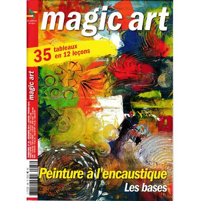 Revue Magic Art -  N°88 - Peinture à l'encaustique