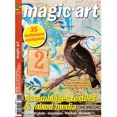 Revue Magic Art -  N°86 - assemblages textiles & mixed media