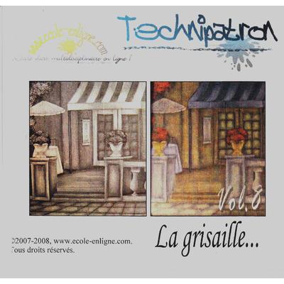 La grisaille - Technipatron Vol 8
