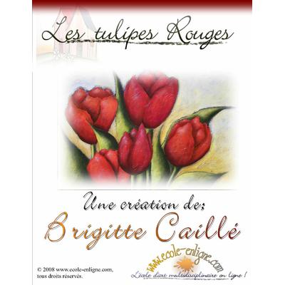 Les tulipes rouges - Brigitte Caillé