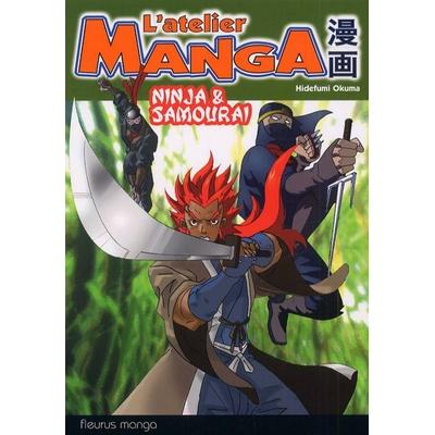 L'Atelier Manga - Ninja & Samouraï - Hidefumi Okuma