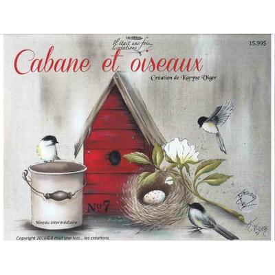 Cabane et Oiseaux - Karyne Viger