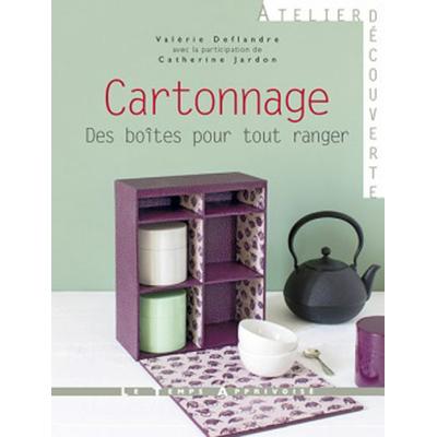 Cartonnage - Des boîtes pour tout ranger