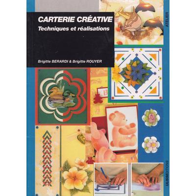 Carterie créative - Techniques et réalisations