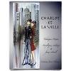 Charlot et la ville - J. Cloutier