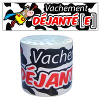 VACHEMENT DEJANTE(E)