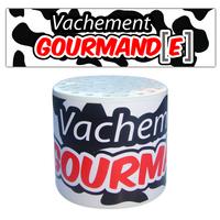 VACHEMENT GOURMAND(E)