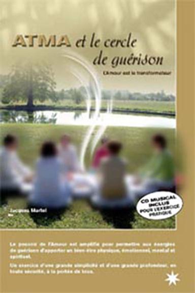 ATMA et le cercle de guérison (Livre + CD)