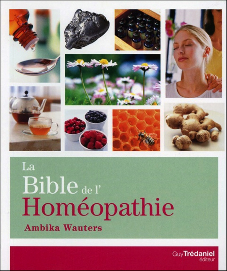 La Bible de l\'Homéopathie