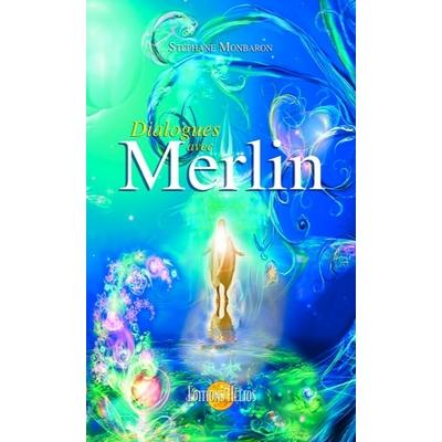 Dialogues avec Merlin