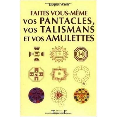 Faites vous m me vos pantacles et talismans librairie - Faites le vous meme deco ...