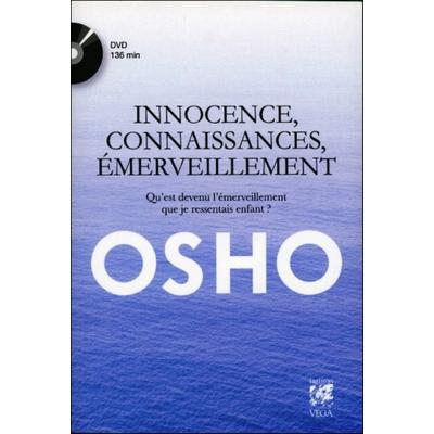 Innocence, Connaissances, Emerveillement, OSHO ( Livre + DVD )