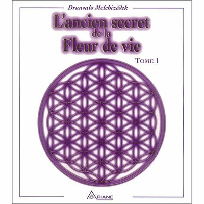 Ancien Secrets de la Fleur de Vie T.1