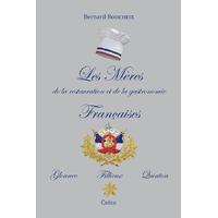 Les Mères de la restauration et de la gastronomie Française